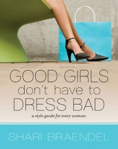 Good Girls don't Have to Dress Bad book cover